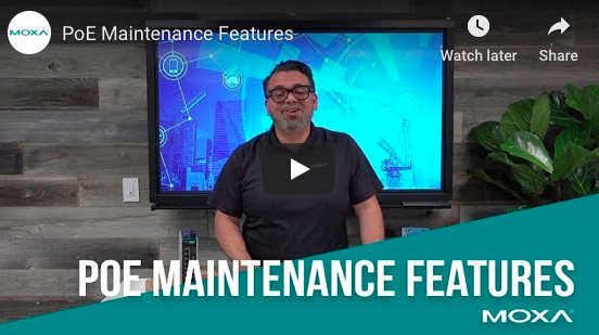 Make the on-going maintenance of your PoE applications easier and less costly